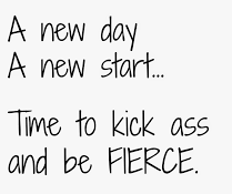 a new day, new start